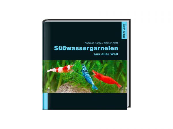 Dähne-Verlag - Freshwater shrimp from all over the world (in German)